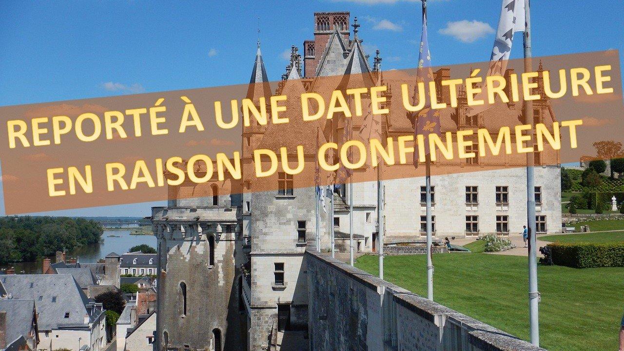 Château Royal d'Amboise - Visite reportée -